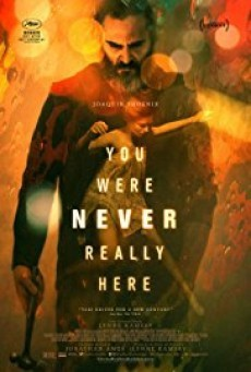 YOU WERE NEVER REALLY HERE (2017) คนโหดล้างบาป